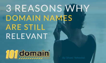 3 Reasons Why Domain Names Are Still Relevant