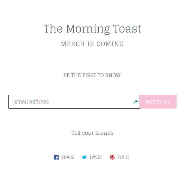 the morning toast merch is coming be the first to know