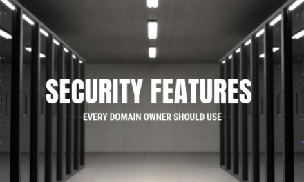 Security Features Every Domain Owner Should Use