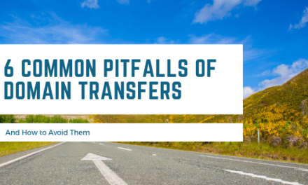 6 Common Pitfalls of Domain Transfers – And How to Avoid Them