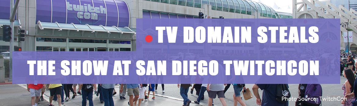 .TV Domain Stole the Show at TwitchCon