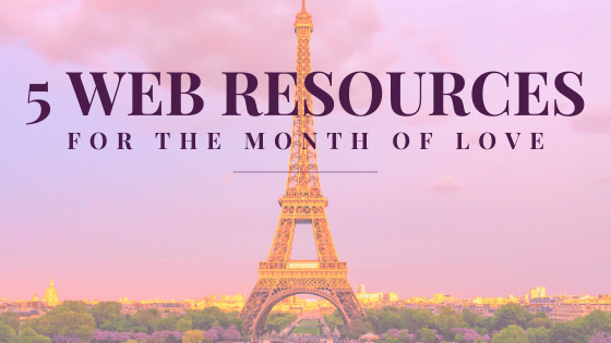 5 Web Resources for the month of love