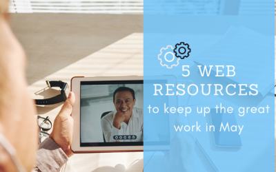 5 Web Resources to keep up the great work in May