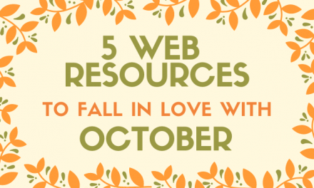 5 Web Resources to Fall in Love with October