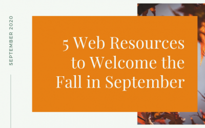 5 Web Resources to Welcome the Fall in September