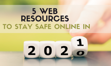 5 Web Resources to Stay Safe Online in 2021