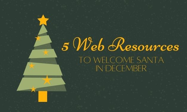 5 Web Resources to Welcome Santa in December