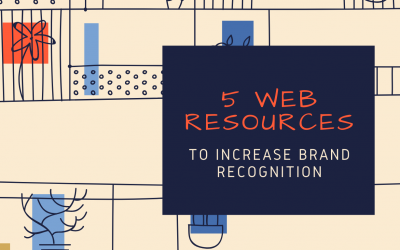5 Web Resources to Increase Brand Recognition