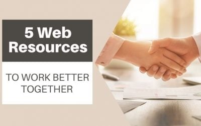 5 Web Resources to Work Better Together
