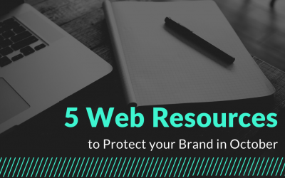 5 Web Resources to Protect your Brand in October